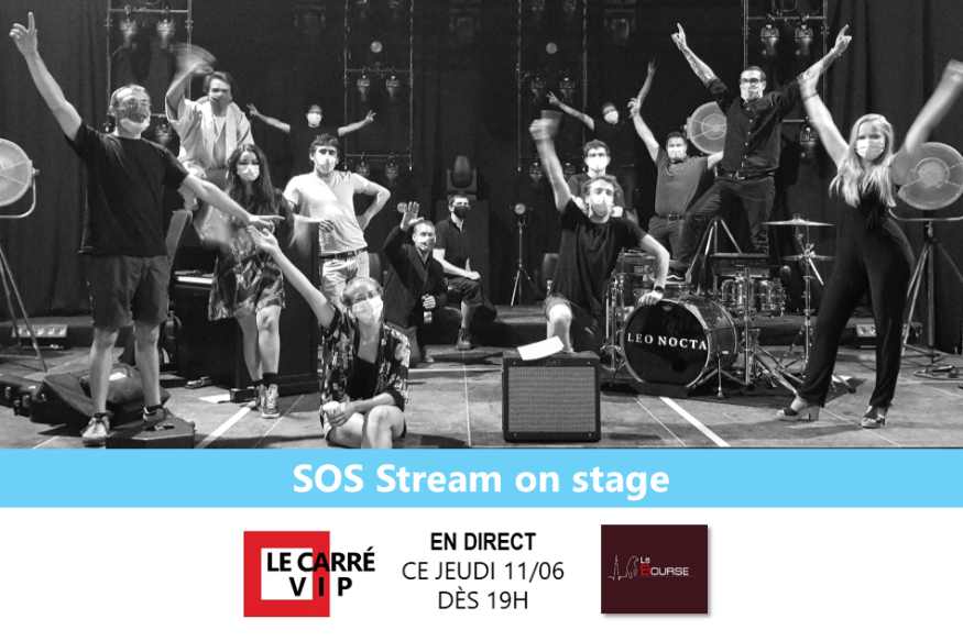 SOS Stream on Stage, les concerts autrement !